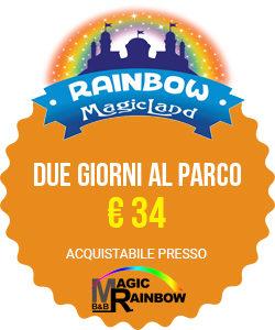 rainbow magicland prezzi 2 giorni